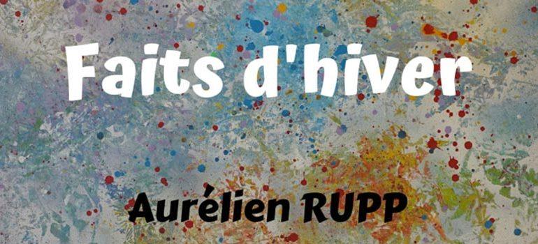 Aurélien Rupp expose à la Cantine de Ménilmontant