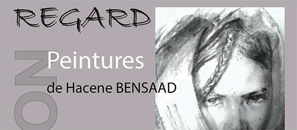 Exposition d'Hacene Bensaad : «Regard»