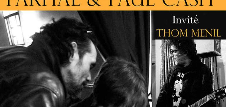 Parhal, Paul Cash et Thom en concert
